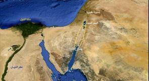 """موافقة إسرائيل، الأردن والسلطة الفلسطينية على تنفيذ مشروع """"قناة البحرين"""""""