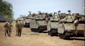 جيش الاحتلال يحشد قوات برية كبيرة عند حدود قطاع غزة