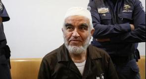 نيابة الاحتلال تطالب بتمديد العزل الانفراديّ للشيخ رائد صلاح