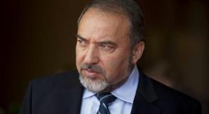 ليبرمان: الهدوء مقابل الهدوء مع غزة واسرائيل تعمل لمصلحتها فقط