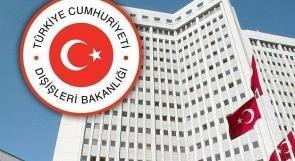 الخارجية التركية تدعو المجتمع الدولي لوقف العمليات العسكرية ضد غزة