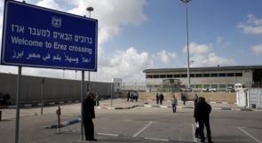 الاحتلال يقرر فتح معبر بيت حانون ابتداءً من غد الإثنين