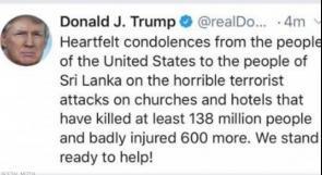 بحسب ترامب: 138 مليون شخص هم ضحايا هجمات سريلانكا الإرهابية!