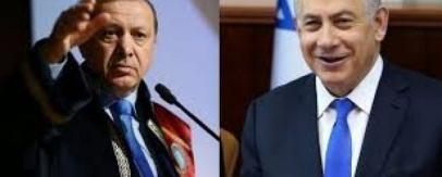 اتفاق نتنياهو– أردوغان: العصمة بيد اسرائيل