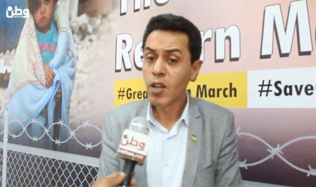 فيديو| هيئة مسيرة العودة لوطن: ندعو لزحف جماهيري فلسطيني وعربي رفضا لقرار ترمب واحياءً لذكرى النكبة