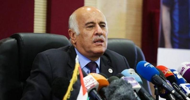 """الرجوب: القيادة مستمرة في حشد الضغوط على """"إسرائيل"""" لإجراء الانتخابات في كافة الأراضي الفلسطينية"""